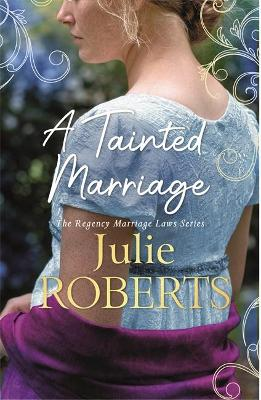 A Tainted Marriage: A captivating new Regency romance novel book