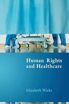 Human Rights and Healthcare book