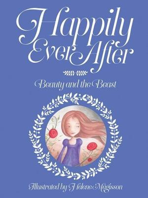 Happily Ever After Beauty and the Beast book