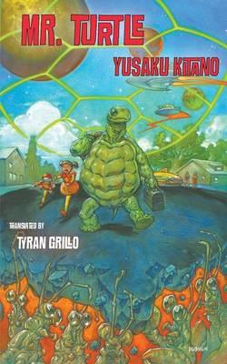 Mr. Turtle by Yusuke Kitano