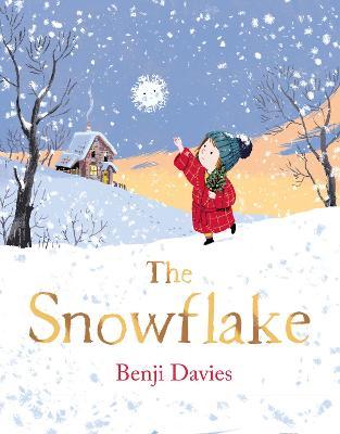 The Snowflake by Benji Davies
