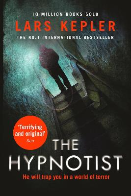 The Hypnotist (Joona Linna, Book 1) by Lars Kepler