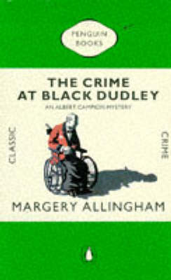 The The Crime at Black Dudley by Margery Allingham