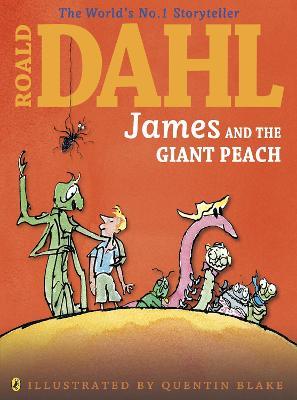 James and the Giant Peach (Colour Edition) by Roald Dahl