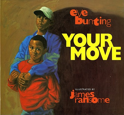 Your Move by Eve Bunting