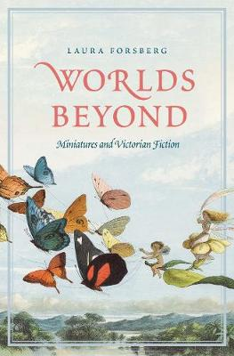 Worlds Beyond: Miniatures and Victorian Fiction book