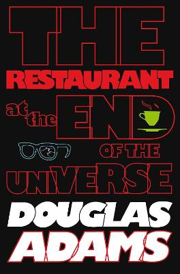 Hitchhiker's Guide to the Galaxy: The Restaurant at the End of the Universe book
