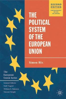 The Political System of the European Union by Simon Hix