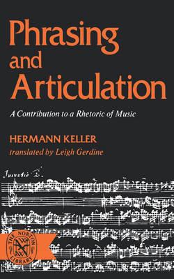 Phrasing and Articulation by Hermann Keller