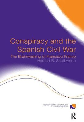 Conspiracy and the Spanish Civil War book