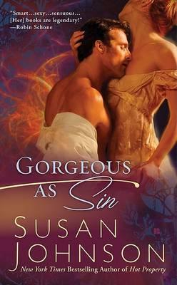 Gorgeous as Sin by Susan Johnson