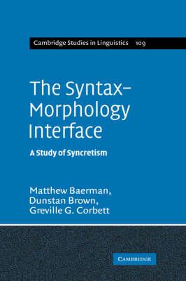 The Syntax-Morphology Interface by Matthew Baerman