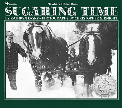 Sugaring Time by Kathryn Lasky