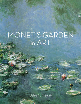 Monet'S Garden in Art book