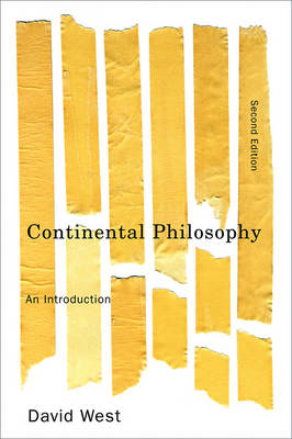 Continental Philosophy by David West