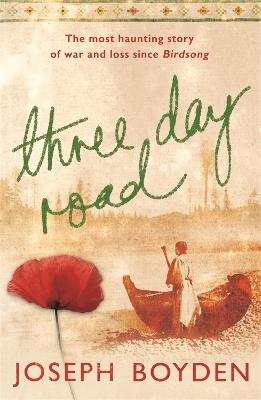 Three Day Road by Ken Follett
