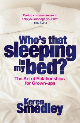 Who's That Sleeping in My Bed? by Keren Smedley