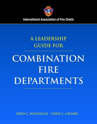 Leadership Guide for Combination Fire Departments book