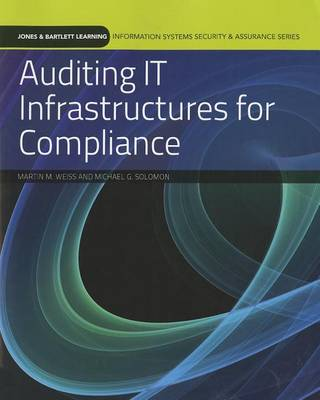 Auditing IT Infrastructures For Compliance book