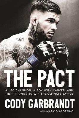 The Pact by Cody Garbrandt