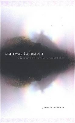 Stairway to Heaven by James M. Hargett