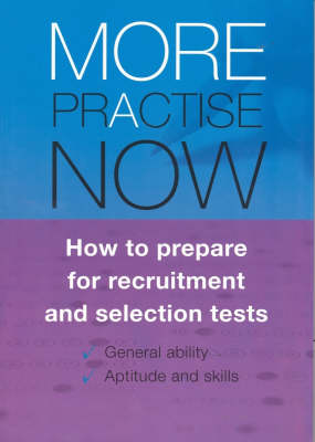 More Practise Now!  How to Prepare for Recruitment and Selections Tests by ACER Press