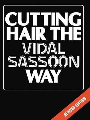 Cutting Hair the Vidal Sassoon Way book