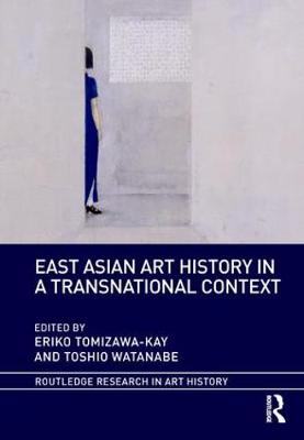 East Asian Art History in a Transnational Context book