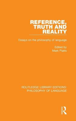 Reference, Truth and Reality book