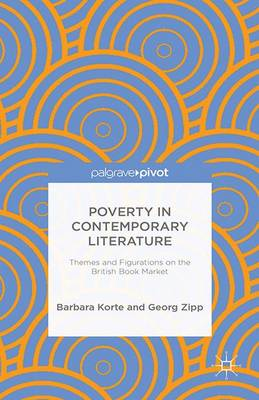 Poverty in Contemporary Literature by B. Korte