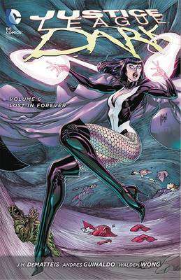 Justice League Dark Volume 6 TP (The New 52) book