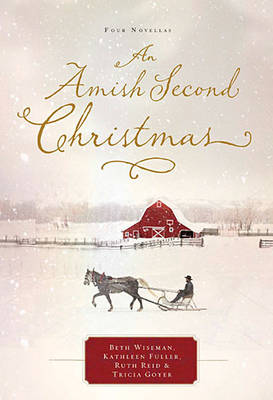 An Amish Second Christmas by Beth Wiseman