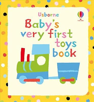 Baby's Very First Book of Toys by Jenny Tyler