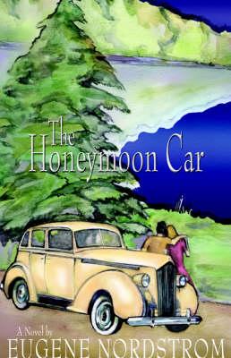 The Honeymoon Car by Eugene Nordstrom
