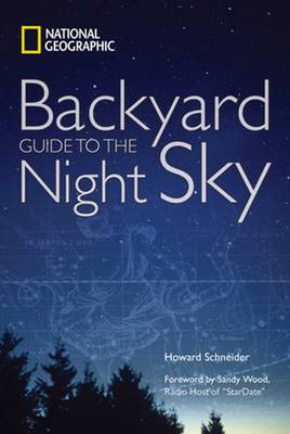 National Geographic Backyard Guide to the Night Sky by National Geographic