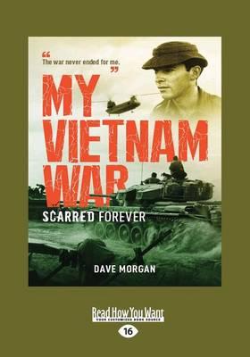 My Vietnam War by Dave Morgan