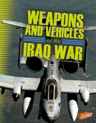 Weapons and Vehicles of the Iraq War book