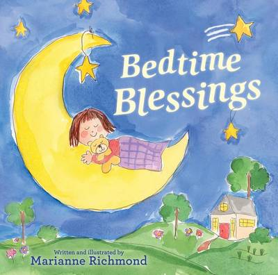 Bedtime Blessings by Marianne Richmond