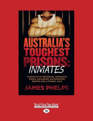 Australia's Toughest Prisons: Inmates book