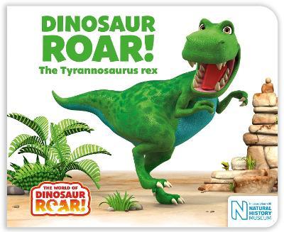 Dinosaur Roar! The Tyrannosaurus rex book