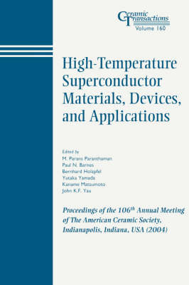 High-Temperature Superconductor Materials, Devices, and Applications by Paul Barnes