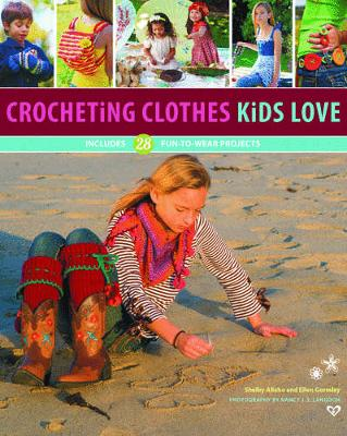 Crocheting Clothes Kids Love book