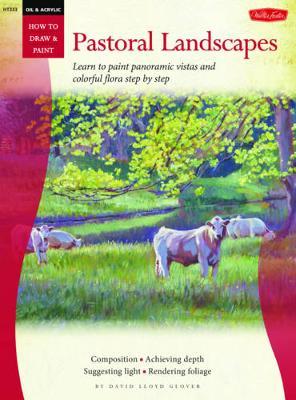 Oil & Acrylic: Pastoral Landscapes book