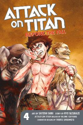 Attack On Titan: Before The Fall 4 by Hajime Isayama