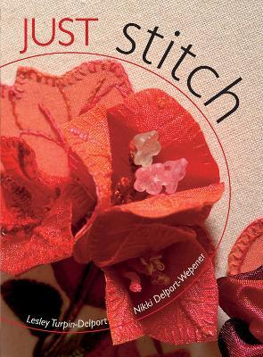 Just Stitch by L. Delport