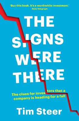 The Signs Were There: The clues for investors that a company is heading for a fall book