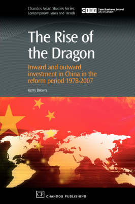 The Rise of the Dragon by Kerry Brown