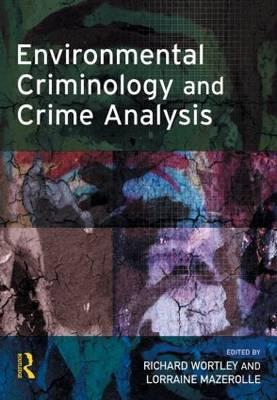Environmental Criminology and Crime Analysis book