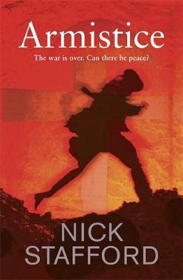 Armistice by Nick Stafford