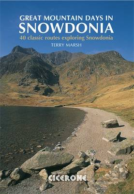 Great Mountain Days in Snowdonia by Terry Marsh